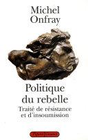 Pdf Politique du rebelle