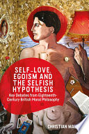 Self love  Egoism and the Selfish Hypothesis
