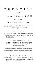 A treatise of Confidence in the Mercy of God, ... translated into English, from the sixth edition, etc