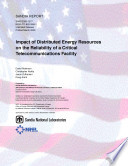 Impact Of Distributed Energy Resources On The Reliability Of A Critical Telecommunications Facility Book PDF