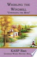 Whirling the Windmill