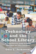 Technology and the School Library
