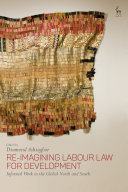 Re Imagining Labour Law for Development