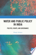 Water and Public Policy in India