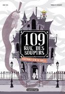 109 rue des soupirs (Tome 2) - Fantômes sur le grill