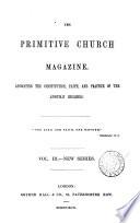 The Primitive Church Magazine