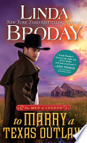 To Marry a Texas Outlaw Book PDF