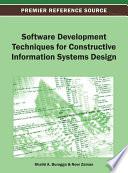 Software Development Techniques for Constructive Information Systems Design