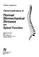 Clinical Implications of Normal Biomechanical Stresses on Spinal Function Book