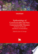 Epidemiology of Communicable and Non Communicable Diseases
