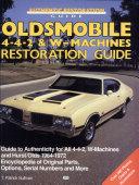 Oldsmobile 4 4 2 and W Machine   Restoration Guide