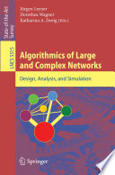 Algorithmics of Large and Complex Networks Book