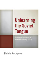 Unlearning the Soviet Tongue