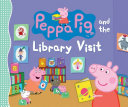 Peppa Pig and the Library Visit Book