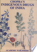 """Indigenous Drugs Of India"" by Chopra R N, I.C. Chopra"