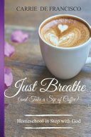 Just Breathe (and Take a Sip of Coffee)