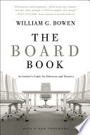 The Board Book  An Insider s Guide for Directors and Trustees