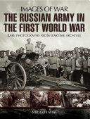 The Russian Army in the First World War