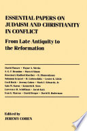 Essential Papers On Judaism And Christianity In Conflict Book PDF