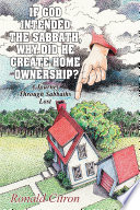 If God Intended the Sabbath  Why Did He Create Home Ownership  Book PDF