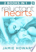 Reluctant Hearts  Until We Break and Until It s Right