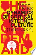 Dynamics of Critical Internet Culture