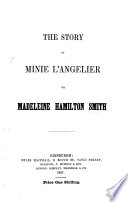 The Story of Minie L Angelier Or Madeleine Hamilton Smith Book