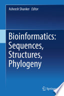 Bioinformatics  Sequences  Structures  Phylogeny Book