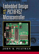 Embedded Design With The Pic18f452 Microcontroller Book PDF