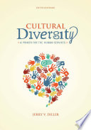 Cultural Diversity  A Primer for the Human Services Book