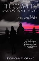 The Committee Against Evil Book I  The Committee  The Committee