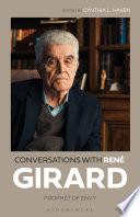Conversations with Ren   Girard