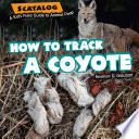 How to Track a Coyote Book