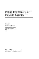 Italian Economists of the 20th Century