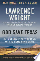 link to God save Texas : a journey into the soul of the Lone Star State in the TCC library catalog