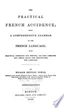 The Practical French Accidence ...