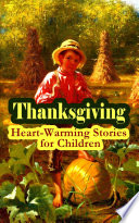 Thanksgiving  Heart Warming Stories for Children