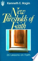 New Thresholds of Faith