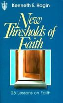 New Thresholds of Faith