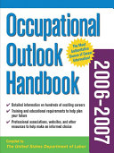Occupational Outlook Handbook  2006 2007 edition