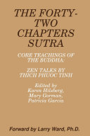 THE FORTY-TWO CHAPTERS SUTRA Core Teachings of the Buddha: Zen Talks by Thich Phuoc Tinh