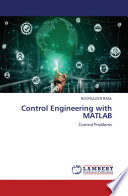 Control Engineering with Matlab