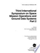 Third International Symposium On Space Mission Operations And Ground Data Systems Book PDF