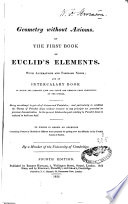 Geometry Without Axioms Or the First Book Euclid's Elements