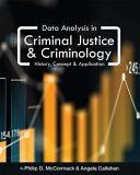 Data Analysis in Criminal Justice and Criminology  First Edition