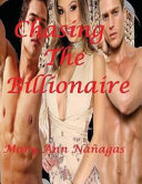 Chasing the Billionaire