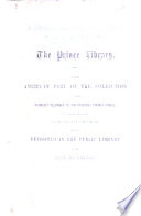 The Prince Library. The American Part of the Collection which Formerly Belonged to the Reverend Thomas Prince ... Now Deposited in the Public Library of the City of Boston
