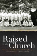 Raised by the Church