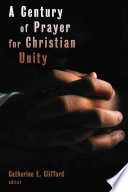 A Century of Prayer for Christian Unity Book