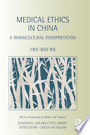 Medical Ethics in China Book
